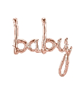 "34"" Airfill Only Baby Script - Rose Gold Script Word"