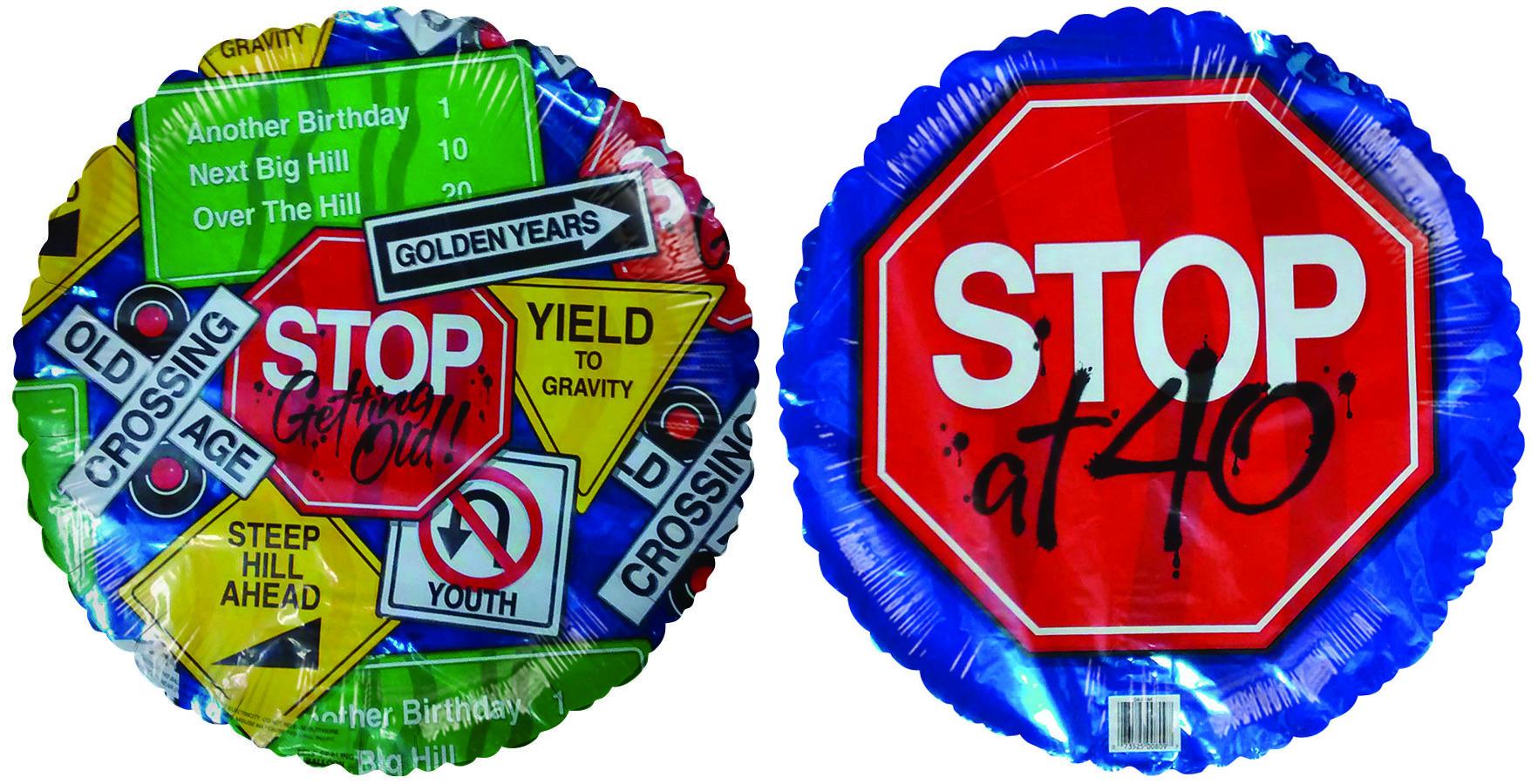 "18"" Stop Sign at 40th Birthday"
