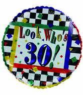 "18"" Look Who's 30 Birthday Checkered Border"