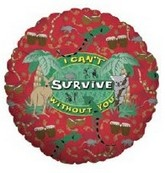 """18"""" Cant Survive W Out You"""