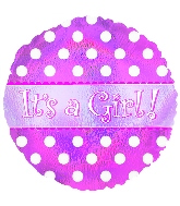 """18"""" It's a Girl Holographic Dots Mylar Balloon"""