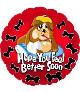 """17"""" Feel Better Soon Bull Dog Foil Balloon"""