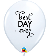 """11"""" Simply Best Day Ever White Latex Balloons"""