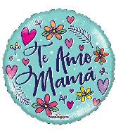"""18"""" Te Amo Mamá Flores Foil Balloon"""