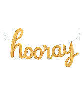 "44"" Air Filled Only Hooray Script - Gold Foil Balloon"