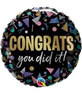 "18"" Round Congrats You Did It Metallic Foil Balloon"