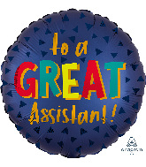 """18"""" Satin Infused Great Assistant Foil Balloon"""