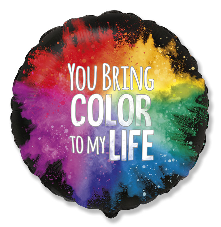 "18"" You Bring Color to My Life Foil Balloon"
