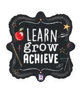 """18"""" Foil Learn Grow Achieve Foil Balloon"""