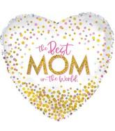 "17"" Confetti Best Mom Foil Balloons"