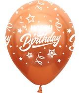 "12"" Mirror Happy Birthday All Around Copper Latex Balloons (25 Per Bag) 5 Side Print"