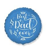 """18"""" Best Dad Foil Balloon"""