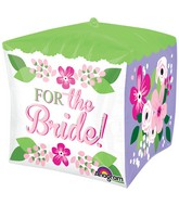 """15"""" For the Bride Floral Design Cube Shaped Balloon"""