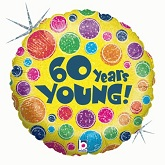 """18"""" Holographic 60 Years Young Balloon"""