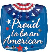 """18"""" Proud to Be an American Bunting Balloon"""