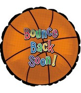 "18"" Bounce Back Soon"