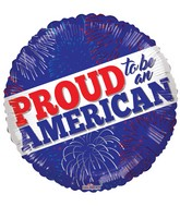 """18"""" Proud To Be An American Balloon"""