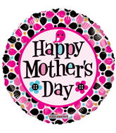 """18"""" Happy Mother's Day Dots Clear View"""