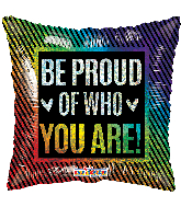 "18"" Be Proud Hollographic Foil Balloon"
