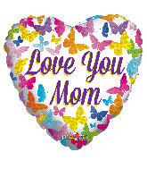 """18"""" Love You Mom Butterflies Hollographic Foil Balloon"""