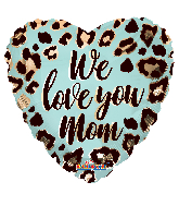 """18"""" We Love You Mom Pattern Foil Balloon"""