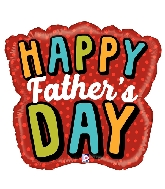 "28"" Shape Bold Father's Day Word Foil Balloon"