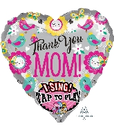"29"" Thank You Mom Jumbo Sing-A-Tune XL Foil Balloon"