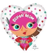 "18"" Super Mom Foil Balloon"