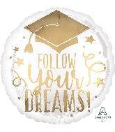 "18"" Follow Your Dreams White & Gold Foil Balloon"