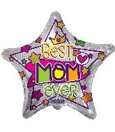 """18"""" Best Mom Ever Star Foil Balloon"""