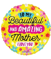 """18"""" Amazing Mother I Love You Foil Balloon"""