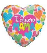 """18"""" Te Quiero Mamá Hearts Foil Balloon"""
