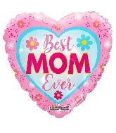 """18"""" Best Mom Ever Flowers Foil Balloon"""