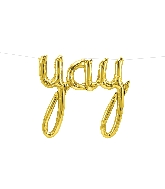 "45"" Airfill Only Yay Script - Gold Script Word"