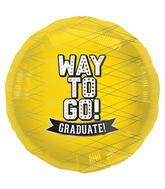 """18"""" Foil Balloon Way To Go Yellow-Round"""