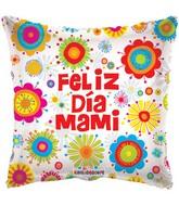 """18"""" Feliz Dia Mami Abstract Floral Balloon"""